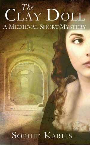 Sophie Karlis, The Clay Doll: A Medieval Short Mystery (cover image)
